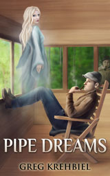 Pipe Dreams by Greg Krehbiel