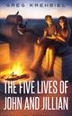 The Five Lives of John and Jillian, an urban fantasy by Greg Krehbiel