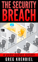 The Security Breach by Greg Krehbiel