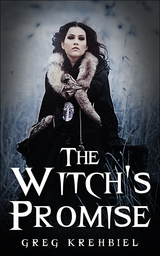 The Witch's Promise by Greg Krehbiel